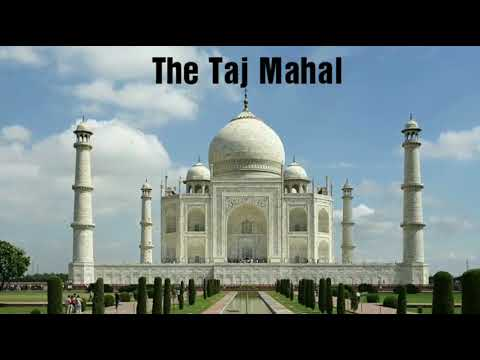 The Taj Mahal | Seven Wonders | India | Wanderers Travel Guide