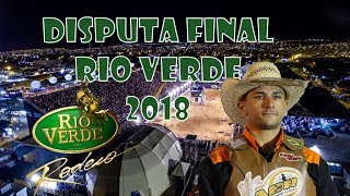Rodeio de Rio Verde 2018 | Disputa Final Touros