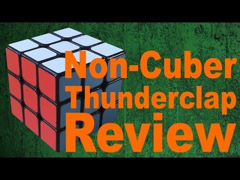 A Non-Cuber Reviews the Thunderclap!