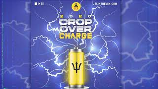 DJ Jel - 2020 Cropover Charge (2020 Cropover Mix)