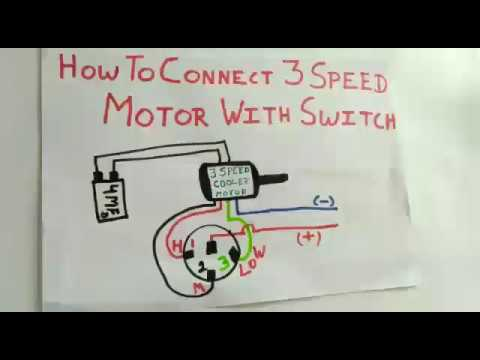 3 Speed motor switch connection - YouTube