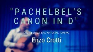 Pachelbel's Canon in D 288 Hz - Enzo Crotti - Integral 432 Hz