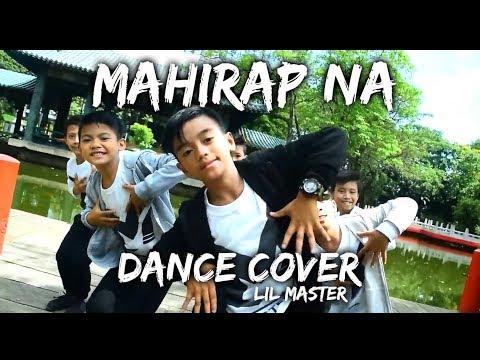 MAHIRAP NA DANCE CHALLENGE- KAKAIBOYS EX BATTALION | LIL MASTER