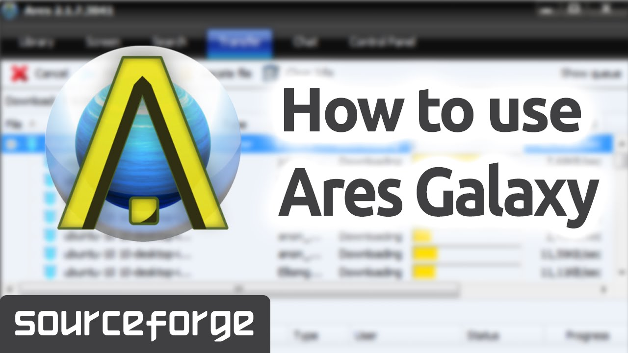 How to Use Ares Galaxy for Windows