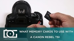 TUTORIAL | What Memory Cards to Use With CANON Rebel T6i Cameras