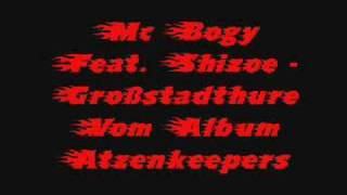 Mc Bogy FeaT. Shizoe - Großstadthure