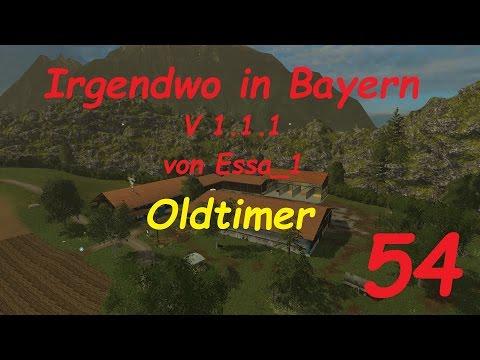LS 15 Irgendwo in Bayern Map Oldtimer #54 [german/deutsch]