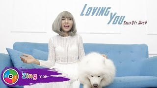 Loving You - Sally Q ft Rapper Mad P (Official MV)