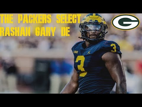 2019 NFL Draft: The Packers Select Rashan Gary DE Michigan