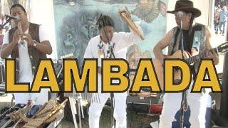 LAMBADA - KJARCAS KAOMA by INKA GOLD live