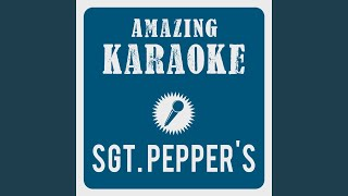 Sgt. Pepper's Lonely Hearts Club Band (Karaoke Version) (Originally Performed By The Beatles)
