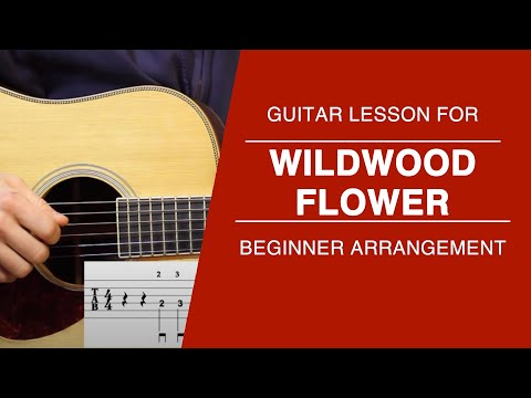 How to Play Wildwood Flower on Guitar- Carter Style- FREE TABS AND PRACTICE TRACKS!
