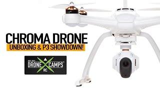 Chroma Camera Drone - Unboxing & Phantom 3 SHOWDOWN!