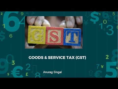 Understanding Goods and Services Tax (GST) 2017 by AnuragSingal: