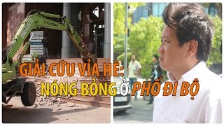 Ông ĐOÀN NGỌC HẢI và chiều nóng bỏng trên vỉa hè phố đi bộ Nguyễn Huệ