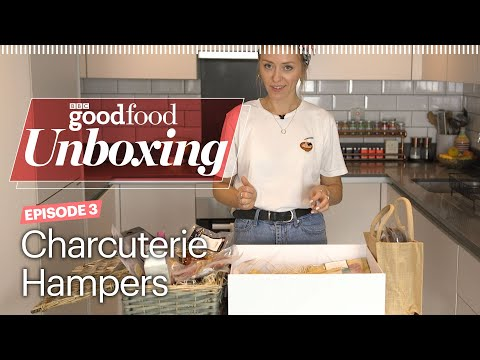 Charcuterie hampers - BBC Good Food Unboxing