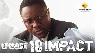 Série - Impact - Episode 18 - VOSTFR