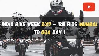India Bike Week 2017 - IBW RIDE Mumbai To Goa DAY 1