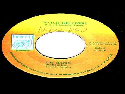 Joe Mannix - Watch The Possie
