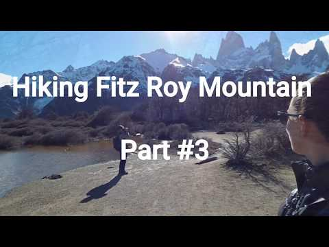 Travel Argentina #13. Hiking Fitz Roy Part #3