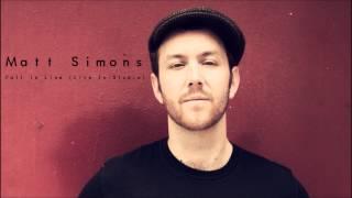 Fall In Line (Live In-Studio) - Matt Simons (Audio Only)