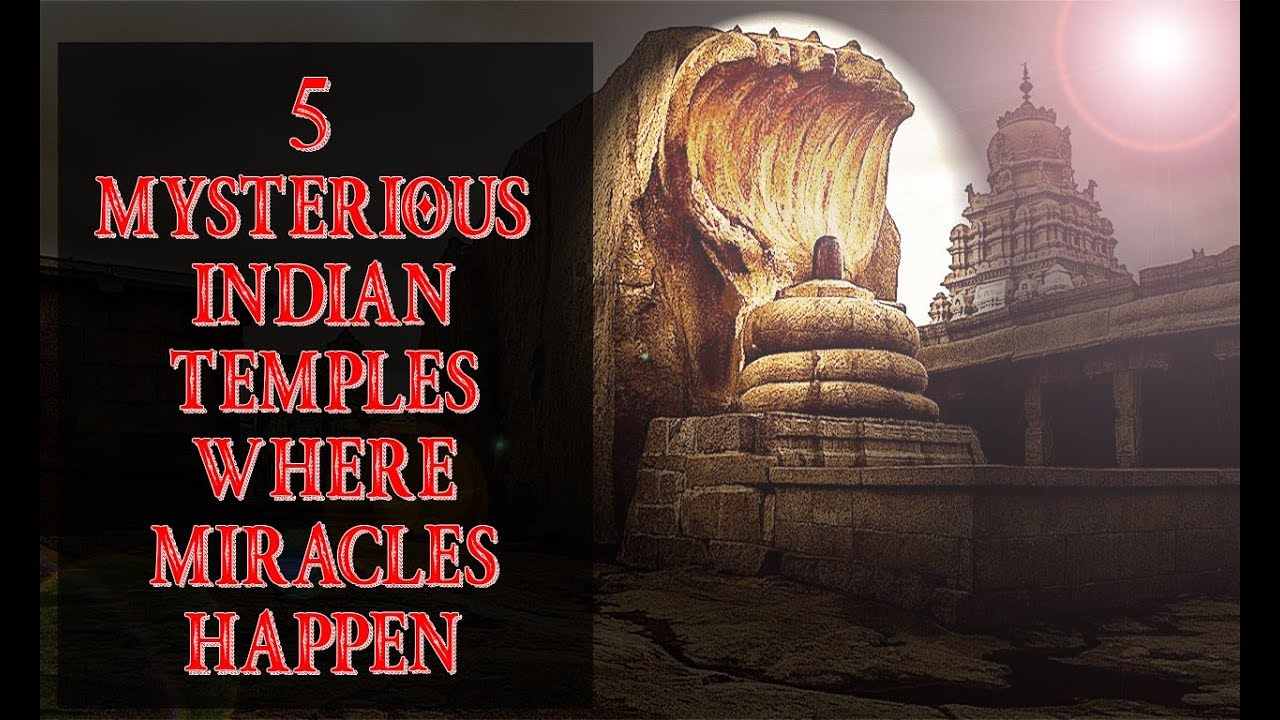 Top 5 - MOST MYSTERIOUS INDIAN TEMPLES - Miracles still happen - YouTube