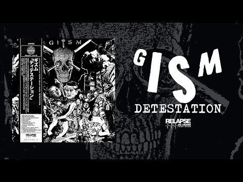 G.I.S.M. - Detestation [FULL ALBUM STREAM]
