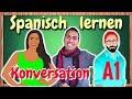 Spanisch hören mit Untertiteln - Konversation A1 für Anfänger
