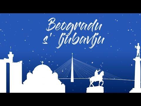Nenad Ćeranić - Moj Beograd  [Official Lyric Video]