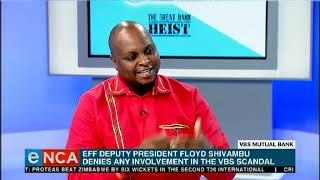VBS Bank Heist : In conversation with Floyd Shivambu