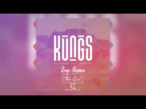 Kungs Vs. Cookin On 3 Burners - This Girl (Deep House Remix)