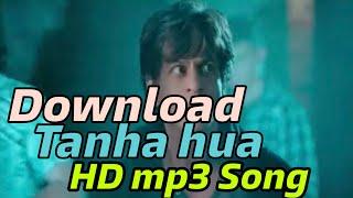 Download Tanha Hua Song | Shah Rukh Khan | Zero movie songs mp3