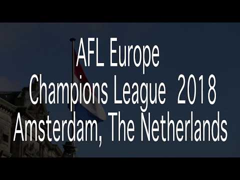 AFL Europe's 2018 Champions League Amsterdam Highlights