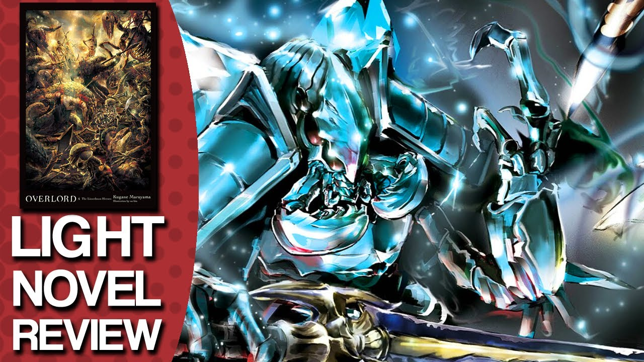 Overlord Volume 4 Light Novel Review