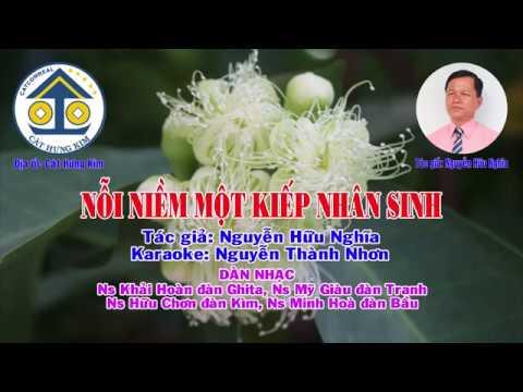 Karaoke: NỖI NIỀM MỘT KIẾP NHÂN SINH - Dây Đào - Tác giả: Nguyễn Hữu Nghĩa