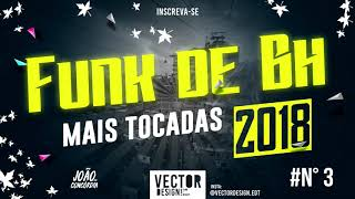 FUNK BH LANÇAMENTO 2018 - MC KAIO, MC L DA 20, MC RICK, MC PKZINHO, MC DENNY, MC DENNIN