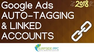 Download lagu Google Ads and Google Analytics Auto Tagging Tutorial and Linked Accounts MP3