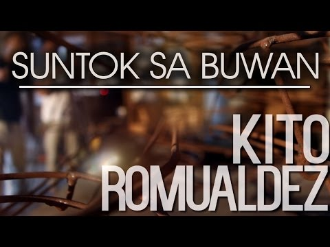 Kito Romualdez — Suntok Sa Buwan (Official Lyric Video)