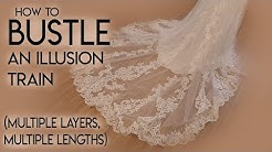 How To Bustle an Illusion Train Wedding Gown