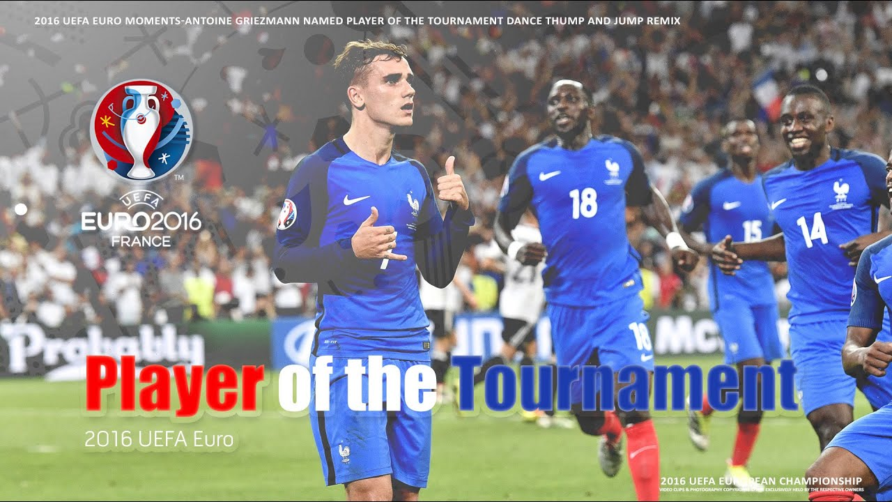 d9930ff16bfb78 Antoine Griezmann named Player of the Tournament Dance Thump   Jump 4K Remix
