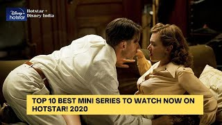 TOP 10 BEST MINI SERIES TO WATCH NOW ON HOTSTAR! 2020 || HOTSTAR INDIA || HULU || HBO