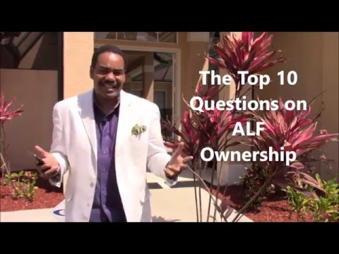 Top 10 Questions On Assisted Living Ownership