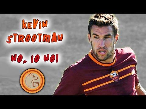 Kevin Strootman - No, io No!