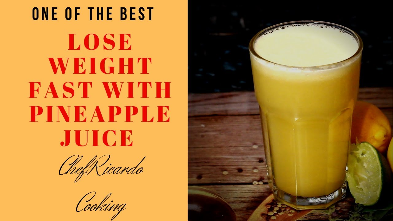 Lose Weight Fast With pineapple juice  ! NO Exercise NO DIET Loose Belly Fat in Just 10 Days AT Home