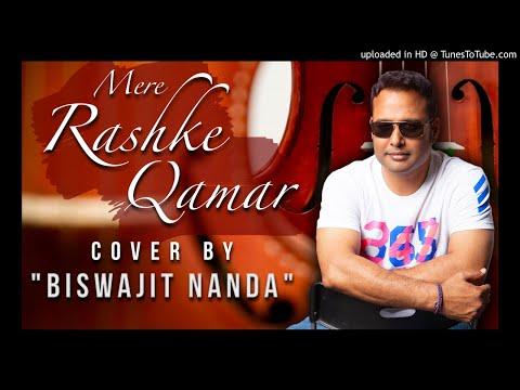 Viral   New Cover Mere Rashke Qamar Male Cover Arabic Version Biswajit Nanda  Nusrat Fateh Ali Khan