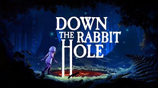 Down The Rabbit Hole - Official Launch Trailer