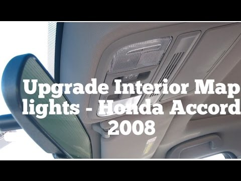Replace or upgrade interior map lights led honda accord - Honda accord interior light bulb replacement ...