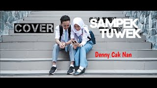 "SAMPEK TUWEK - ""Denny Caknan"" [ Unofficial music video ] By GoLuck Production"