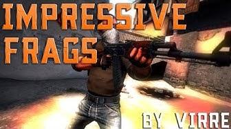 CS:GO Impressive frags by viRRE