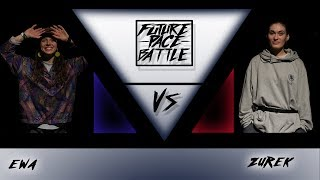 Żurek vs Ewa | Ćwierćfinał 1vs1 Open | Future Pace Battle 2019